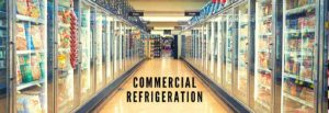 Is commercial refrigeration of any good? Find it now.